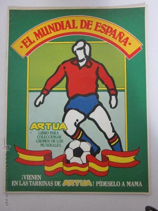 EL MUNDIAL DE ESPAÑA - ALBUM INCOMPLETO FALTAN 4 CROMOS - PUBLICIDAD MARGARINA ARTUA- (ALB-71) (Coleccionismo Deportivo - Álbumes y Cromos de Deportes - Álbumes de Fútbol Incompletos)