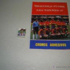 Coleccionismo deportivo: SELECCION DE FUTBOL LIGA ESPAÑOLA 83. Lote 42533610