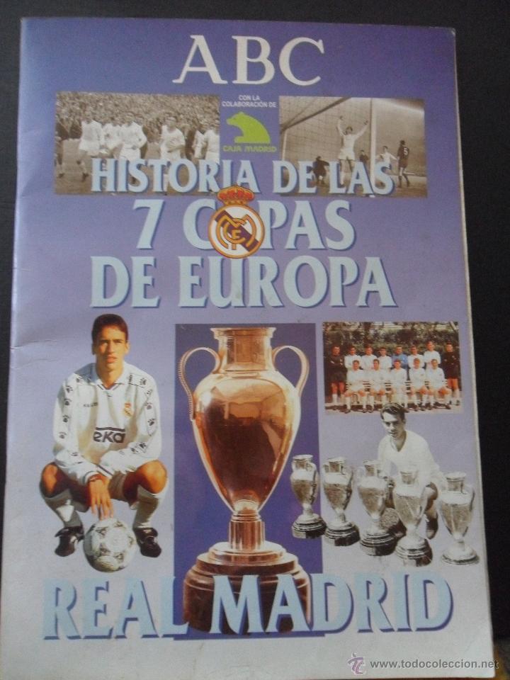 REAL MADRID. HISTORIA DE LAS 7 COPAS DE EUROPA. ABC, 1998. RUSTICA. 80 PAGINAS. ESTA CASI COMPLETO, (Coleccionismo Deportivo - Álbumes y Cromos de Deportes - Álbumes de Fútbol Incompletos)