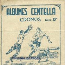 Coleccionismo deportivo: (F-540)ALBUMES CENTELLA,SERIE 19ª,CLUB DE FUTBOL OVIEDO, EDITORIAL HISPANO AMERICANA. Lote 43262039