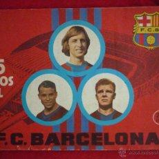 Coleccionismo deportivo: ALBUM DE CROMOS-''75 AÑOS DEL FUTBOL CLUB BARCELONA'' (AÑO 1974),CONTIENE 125 CROMOS . Lote 44223098
