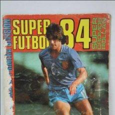 Coleccionismo deportivo: ÁLBUM DE CROMOS INCOMPLETO - SUPER FÚTBOL 84 - SUPER CROMOS ROLLÁN - INTERIOR BIEN CONSERVADO. Lote 44979966