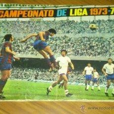 Coleccionismo deportivo: ALBUM CROMOS - CAMPEONATO DE LIGA 1973-74. Lote 45152044