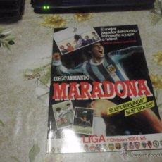 Coleccionismo deportivo: ALBUM DE CROMOS DE FÚTBOL VACÍO COLECCIÓN MARADONA 1984-85. PLANCHA.. Lote 87840014