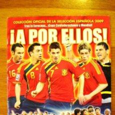 Coleccionismo deportivo: ÁLBUM SELECCIÓN ESPAÑA 2009 '¡A POR ELLOS!' (PANINI) * ESTADO MUY BUENO. Lote 45934205