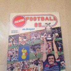 Coleccionismo deportivo: ALBUM LIGA FRANCESA 85, PANINI FOOTBALL 85 PORTADA PLATINI. Lote 47418417