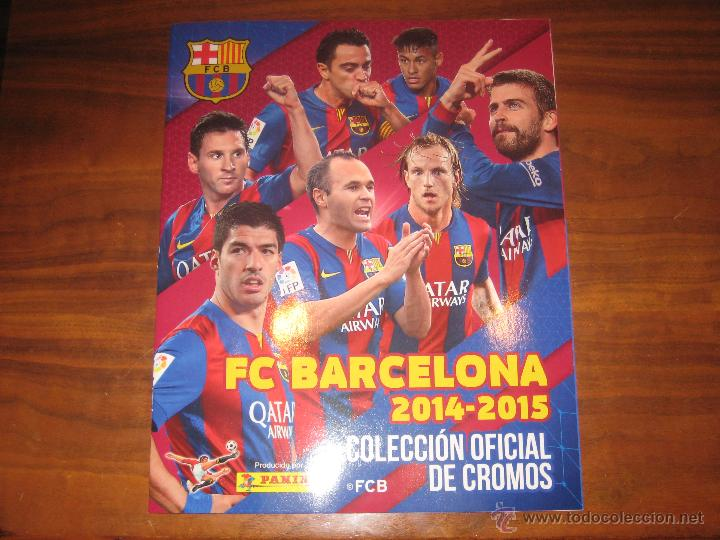 ALBUM PLANCHA - FC BARCELONA 2014-2015 PANINI COLECCION OFICIAL DE CROMOS BARÇA SIN CROMOS ESTE FOTO (Coleccionismo Deportivo - Álbumes y Cromos de Deportes - Álbumes de Fútbol Incompletos)