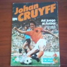 Coleccionismo deportivo: ALBUM JOHAN CRUYFF ASI JUEGO AL FUTBOL - CROPAN 1974. Lote 49543253