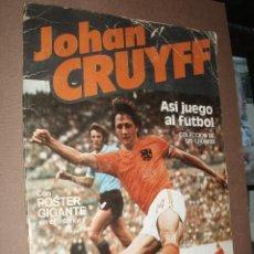 Coleccionismo deportivo: ALBUM JOHAN CRUYFF ASI JUEGO AL FUTBOL,CROPAN. Lote 50276917