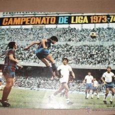 Coleccionismo deportivo: ALBUM CAMPEONATO DE LIGA 1973-74 FHER- DISGRA FALTAN SOLO 7 CROMOS. Lote 50319473
