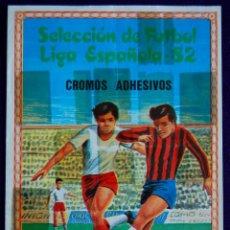 Coleccionismo deportivo: ALBUM DE FUTBOL. SELECCION DE FUTBOL LIGA ESPAÑOLA 82. CROMOS ADHESIVOS.. Lote 50713906
