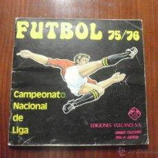 Coleccionismo deportivo: ALBUM DE CROMOS DE FÚTBOL FUTBOL 75-76 DE VULCANO.. Lote 50951237