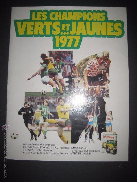 LES CHAMPIONS VERTS ET JAUNES 1977 - INCOMPLETO - VER FOTOS - (ALB-212) (Coleccionismo Deportivo - Álbumes y Cromos de Deportes - Álbumes de Fútbol Incompletos)