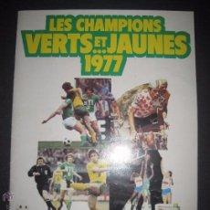 Coleccionismo deportivo: LES CHAMPIONS VERTS ET JAUNES 1977 - INCOMPLETO - VER FOTOS - (ALB-212). Lote 51158018