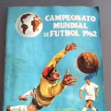 Coleccionismo deportivo: ÁLBUM CAMPEONATO MUNDIAL DE FÚTBOL CHILE 62. DISGRA, EDITORIAL FHER. INCLUÍDO ZALDÚA SIN PEGAR. Lote 51720982