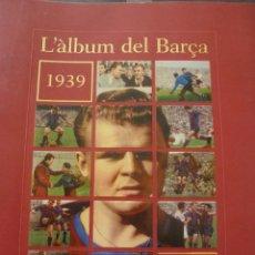 Coleccionismo deportivo: ALBUM CENTENARIO F.C.BARCELONA(1899-1999)-BARÇA-TOMO 2(1939-1972)-FOTOS. Lote 51787618