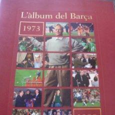 Coleccionismo deportivo: ALBUM CENTENARIO F.C.BARCELONA(1899-1999)-BARÇA-TOMO 3 (1973-1999)-FOTOS. Lote 51787719