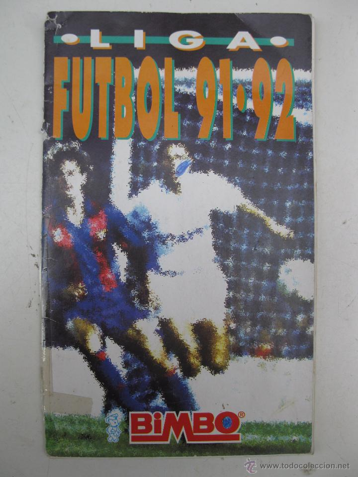 ÁLBUM DE CROMOS - LIGA FÚTBOL 91-92 - BIMBO. (Coleccionismo Deportivo - Álbumes y Cromos de Deportes - Álbumes de Fútbol Incompletos)