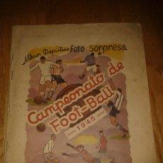 Coleccionismo deportivo: ALBUM CROMOS FOTO SORPRESA CAMPEONATO DE FOOT-BALL 1944-1945 DE 1ª Y 2ª DIVISION. Lote 52337072