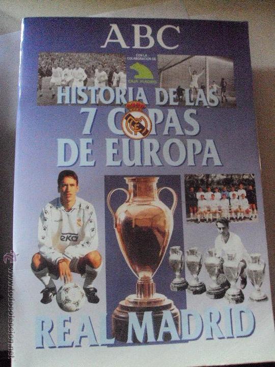 ABC HISTORIA DE LAS 7 COPAS DE EUROPA REAL MADRID 1998 ED PRENSA ESPAÑOLA (Coleccionismo Deportivo - Álbumes y Cromos de Deportes - Álbumes de Fútbol Incompletos)