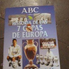 Coleccionismo deportivo: HISTORIA DE LAS 7 COPAS DE EUROPA - REAL MADRID - ALBUM VACIO - ABC. Lote 53061263