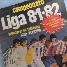 Coleccionismo deportivo: ALBUM FUTBOL CAMPEONATO LIGA 81-82. Lote 54292903