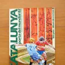 Coleccionismo deportivo: CATALUNYA PORTA DEL MUNDIAL 82 - CON SOLO 3 CROMOS - VER FOTOS ADICIONALES. Lote 54869953