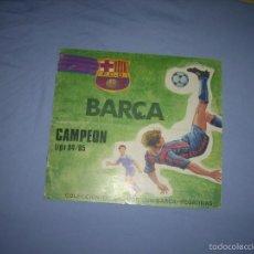 Coleccionismo deportivo: ALBUM DEL BARCA CAMPEON LIGA 84-85 , CASI COMPLETO Y CON MUCHOS DOBLES. Lote 55444451