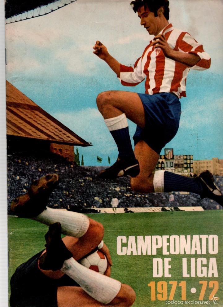 ALBUM 1971 1972 FHER DISGRA CAMPEONATO DE LIGA 71 72 COMPLETO SIN POSTER CENTRAL (Coleccionismo Deportivo - Álbumes y Cromos de Deportes - Álbumes de Fútbol Incompletos)