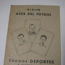 Coleccionismo deportivo: ALBUM ASES DEL FUTBOL -16 CROMOS -INCOMPLETO - ZAMORA ALCANTARA SAMITIER....ETC-( V-5309). Lote 56391970