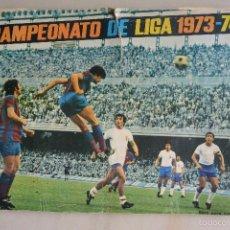 Coleccionismo deportivo: ALBUM CROMOS CAMPEONATO LIGA 1973-74. Lote 56890595