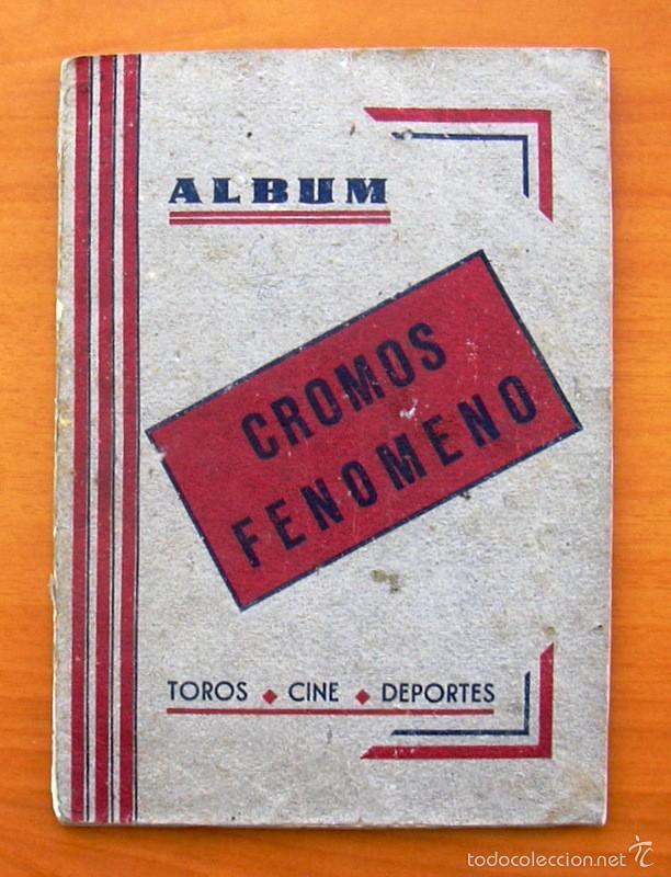 ALBUM CROMOS FENÓMENO - FÚTBOL, TOROS, CINE - AÑO 1944 - VER FOTOS Y EXPLICACIONES INTERIORES (Coleccionismo Deportivo - Álbumes y Cromos de Deportes - Álbumes de Fútbol Incompletos)