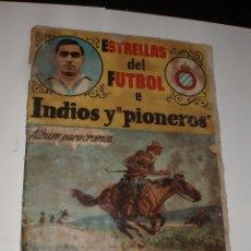 Coleccionismo deportivo: ALBUM ESTRELLAS DEL FUTBOL INDIOS Y PIONEROS CHOCOLATES DULCINEA VACIO,EN MAL ESTADO. Lote 57630902
