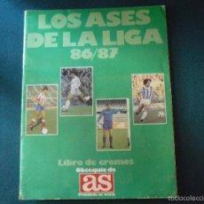 Coleccionismo deportivo: ALBUM CROMOS LOS ASES DE LA LIGA 1986 - 1987 , FALTAN 8 CROMOS. Lote 57705697