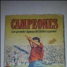 Coleccionismo deportivo: CAMPEONES - ED. BRUGERA. Lote 60292971