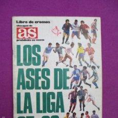 Coleccionismo deportivo: ALBUM CROMOS, LOS ASES DE LA LIGA, 1987-88, OBSEQUIO DE AS, FUTBOL, TIENE 253 CROMOS, A. Lote 60814875