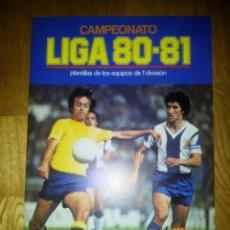 ALBUM LIGA 80 / 81 1980 / 1981 EDICIONES ESTE NUEVO VACIO. PERFECTO ESTADO