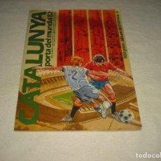 Coleccionismo deportivo: CATALUNYA , PORTA DEL MUNDIAL 82 . FALTAN 23 CROMOS. Lote 61883276