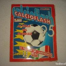 Coleccionismo deportivo: CALCIO FLASH 95, ITALIA . LE FIGURINE DEL CAMPIONATO 94 95 . CONTIENE 88 CROMOS. Lote 62130376