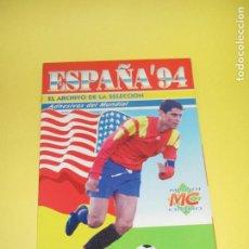 Coleccionismo deportivo: ALBUM DE FUTBOL ESPAÑA'94 DE MC MUNDI CROMO - AÑO 1994. Lote 62600052