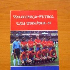 Coleccionismo deportivo: SELECCIÓN DE FÚTBOL - LIGA ESPAÑOLA 83 - FALTA UN SOLO CROMO. Lote 63730867