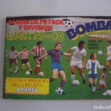 Coleccionismo deportivo: LIGA 79 80 BOMBA ALBUM DE CROMOS REVISTA PRONTO INCOMPLETO CON 41 CROMOS. Lote 65652750