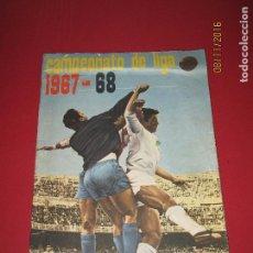 Coleccionismo deportivo: ÁLBUM CAMPEONATO DE LIGA 1967 - 68 DE DISGRA FHER. Lote 65811822