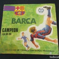 Coleccionismo deportivo: ALBUM DE CROMOS - BARÇA CAMPEON LIGA 84 85 - A FALTA DE UNA PEGATINA - . Lote 65832314