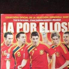 Coleccionismo deportivo: ALBUM FUTBOL PANINI A POR ELLOS SELECCION ESPAÑOLA 2009 CON 206 CROMOS. Lote 67011722