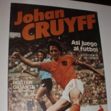 Coleccionismo deportivo: ALBUM JOHAN CRUYFF ASI JUEGO AL FUTBOL,CROPAN. Lote 70262101