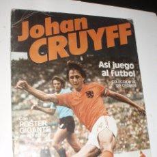 Coleccionismo deportivo: ALBUM VACIO JOHAN CRUYFF ASI JUEGO AL FUTBOL CROPAN. Lote 70273829