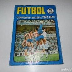 Coleccionismo deportivo: ALBUM FUTBOL CAMPEONATO NACIONAL 1978 - 1979 RUIZ ROMERO, A FALTA DE 18 CROMOS. Lote 71897959