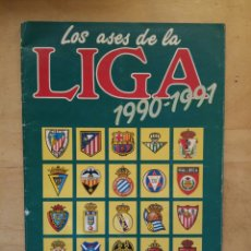 Coleccionismo deportivo: ALBUM LOS ASES DE LA LIGA 90/91 1990-91 1991. Lote 72205383