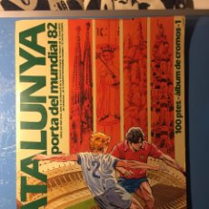 Coleccionismo deportivo: CATALUNYA PORTA DEL MUNDIAL 82. Lote 75144585